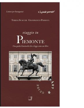 Viaggio in Piemonte (Teresa Scacchi, Gianfranco Podestà)