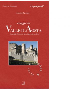 Viaggio in Valle d'Aosta (Alessia Zacchei)