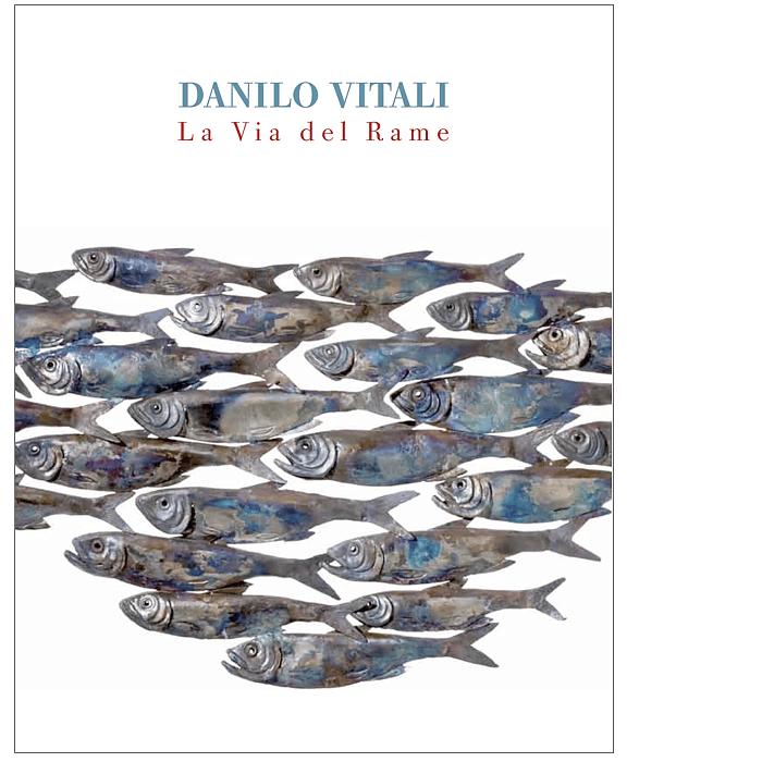 La via del rame (Danilo Vitali)
