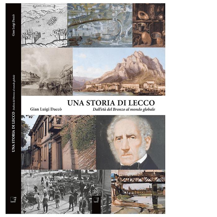 Una storia di Lecco di Gian Luigi Daccò