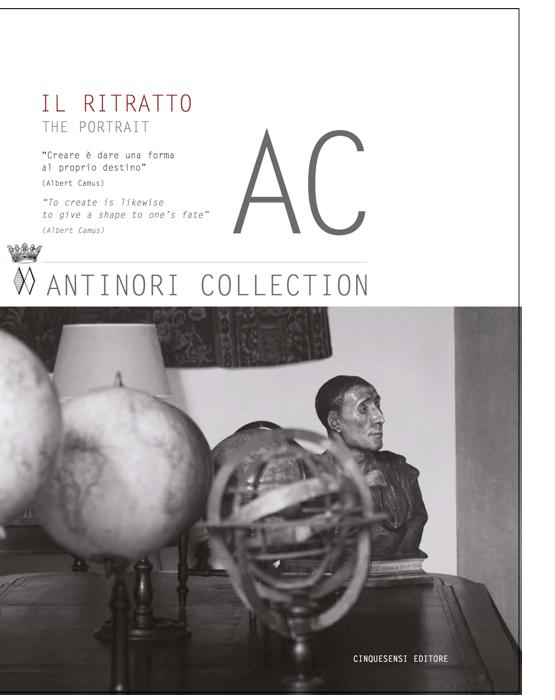 AC.1 Antinori Collection. Il ritratto