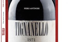 Tignanello. Una storia toscana di Piero Antinori