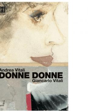Donne Donne (Andrea Vitali, Giancarlo Vitali)