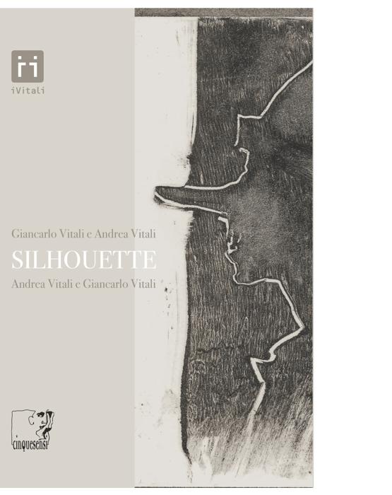Silhouette (Andrea Vitali, Giancarlo Vitali)