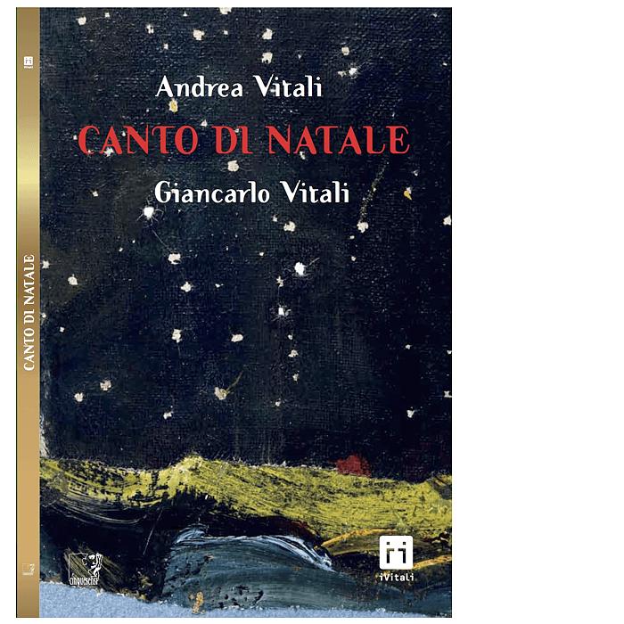 Canto di Natale (Andrea Vitali, Giancarlo Vitali)