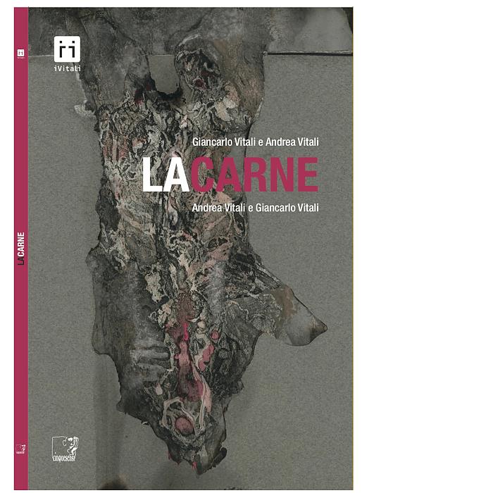 La Carne (Andrea Vitali, Giancarlo Vitali)