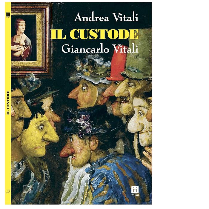 Il Custode (Andrea Vitali, Giancarlo Vitali)