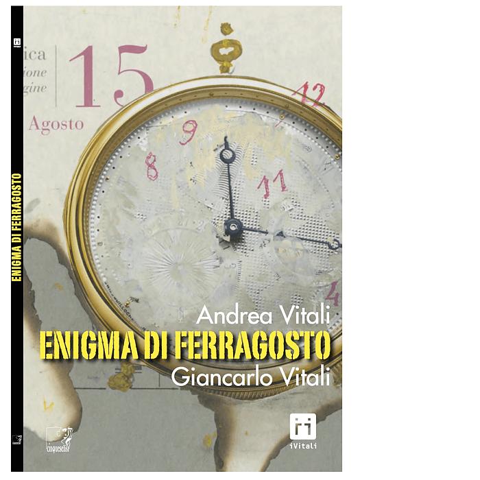 Enigma di Ferragosto (Andrea Vitali, Giancarlo Vitali)