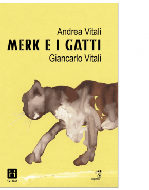 Merk e i gatti (Andrea Vitali, Giancarlo Vitali)