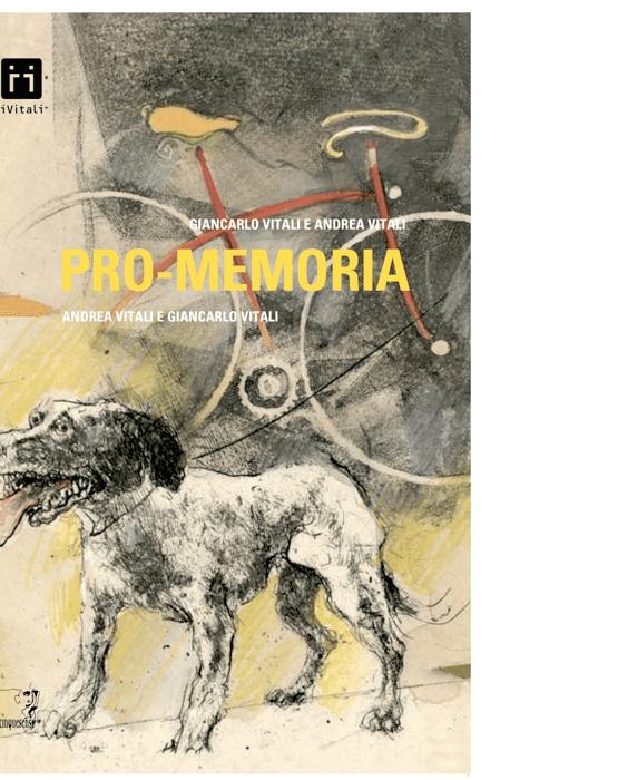 Pro-memoria (Andrea Vitali, Giancarlo Vitali)