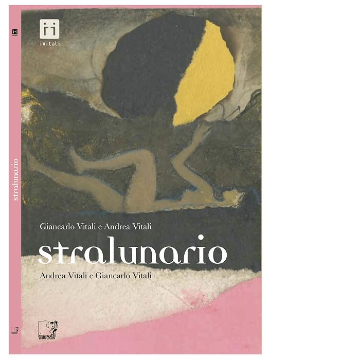 Stralunario (Andrea Vitali, Giancarlo Vitali)