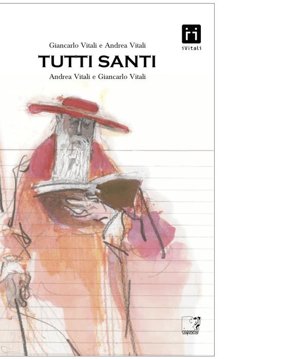 Tutti Santi (Andrea Vitali, Giancarlo Vitali)